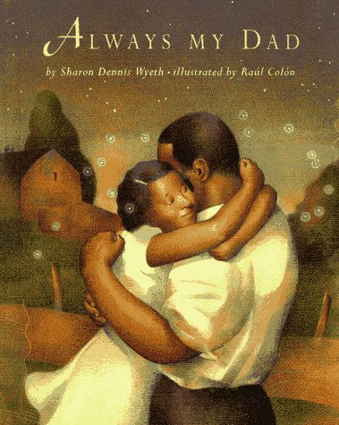 Always My Dad - Sharon Dennis Wyeth