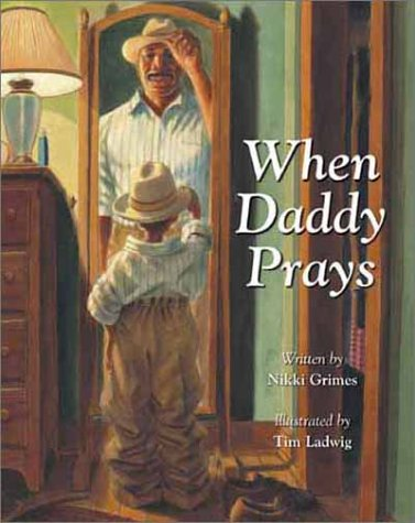 When Daddy Prays - Nikki Grimes