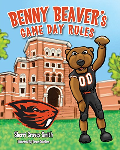 Benny Beaver's Game Day Rules – Sherri Graves Smith