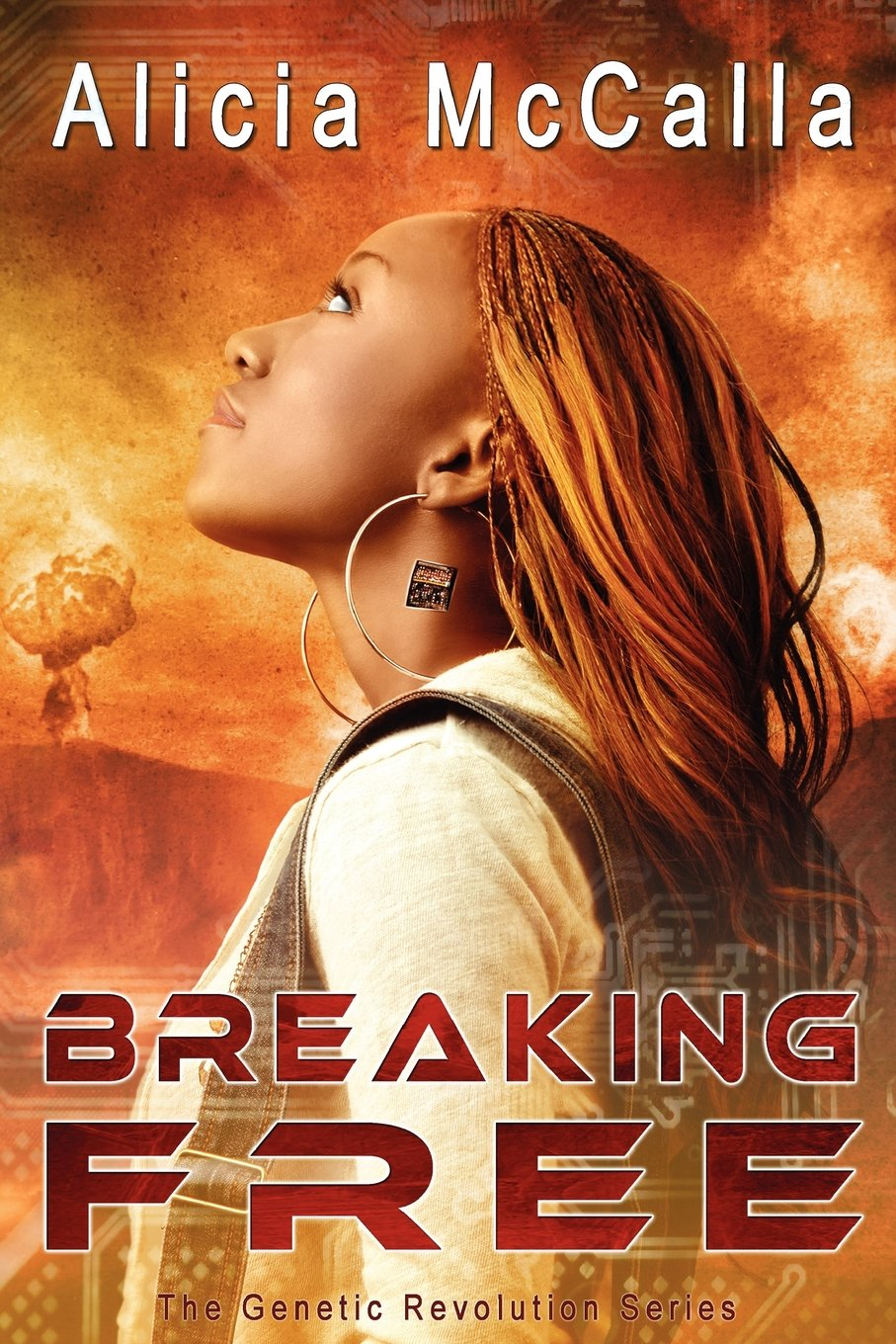 Breaking Free – Alicia L McCalla