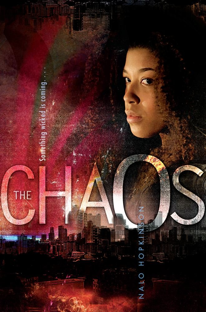 The Chaos - Nalo Hopkinson