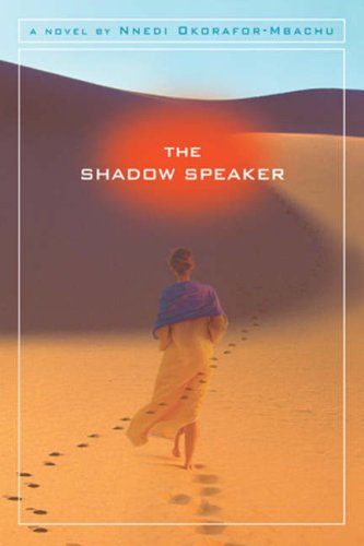The Shadow Speaker – Nnedi Okorafor-Mbachu