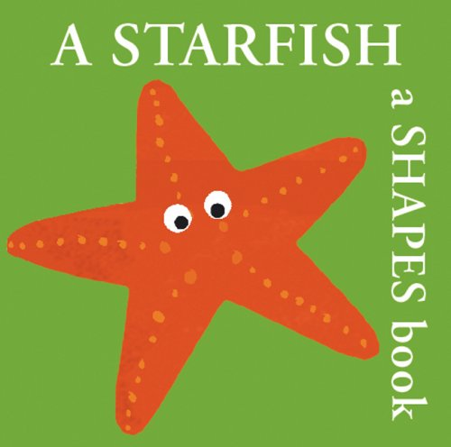 A Starfish: A Shape Book