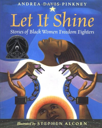 Let it Shine! Stories of Black Women Freedom Fighters (2000)
