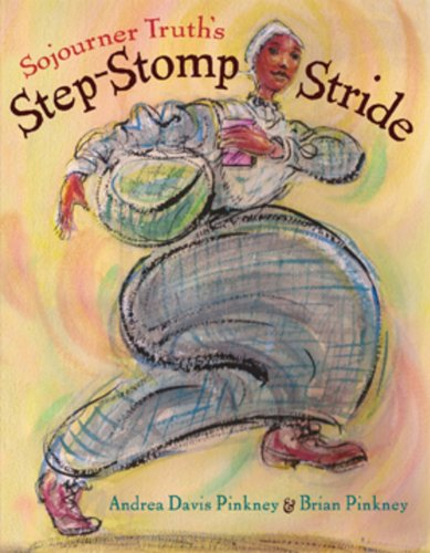 Sojourner Truth's Step-Stomp Stride (2009)
