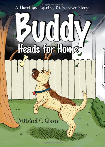 Buddy Heads for Home – Midred C. Glover