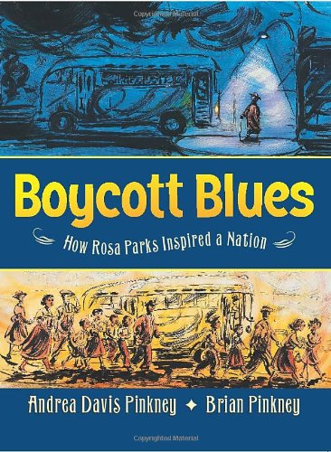 Boycott Blues: How Rosa Parks Inspired a Nation (2008)