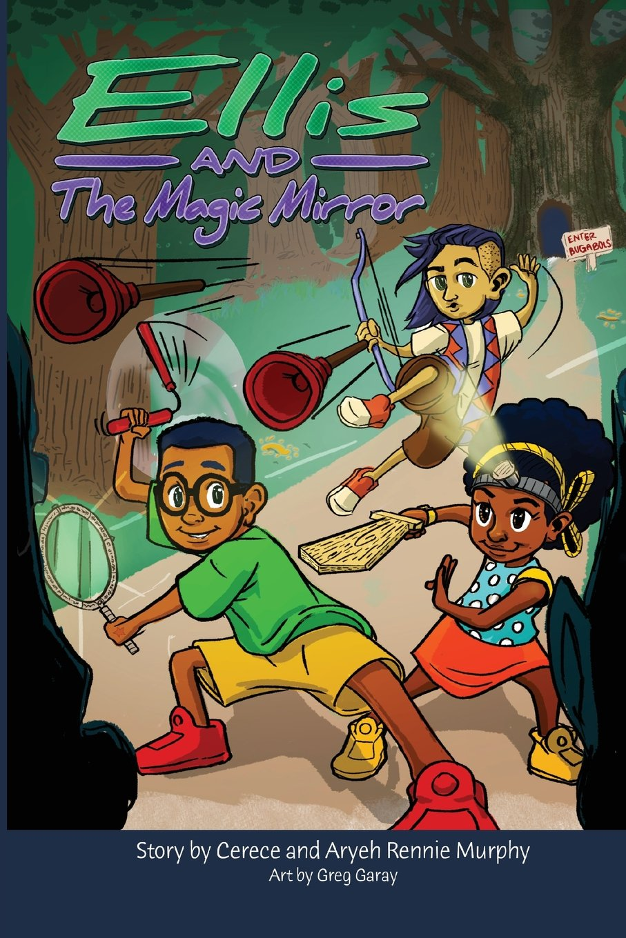 Ellis and the Magic Mirror – Cerece Rennie Murphy
