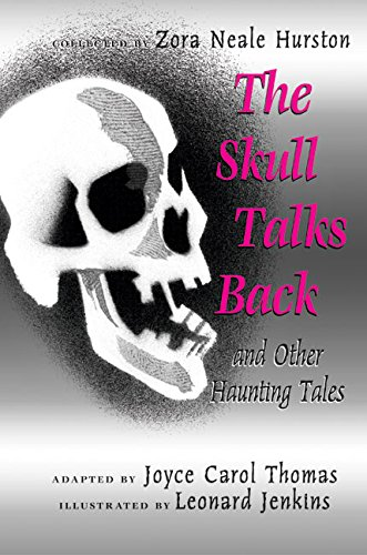 The Skull Talks Back: And Other Haunting Tales  - Joyce Carol Thomas