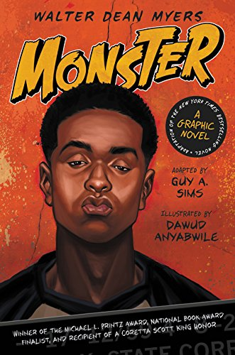 Monster: A Graphic Novel - Walter Dean Myers, Adapted by Guy A. Sims
