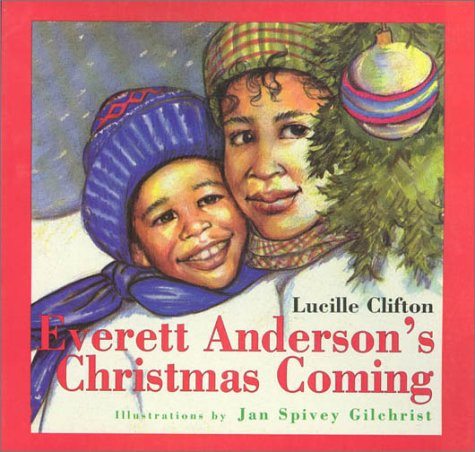 Everett Anderson's Christmas Coming - Lucille Clifton