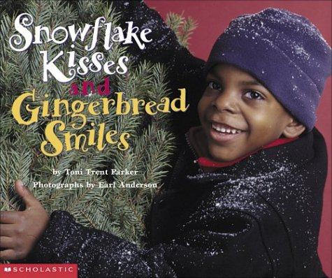Snowflake Kisses and Gingerbread Smiles - Toni Trent Parker