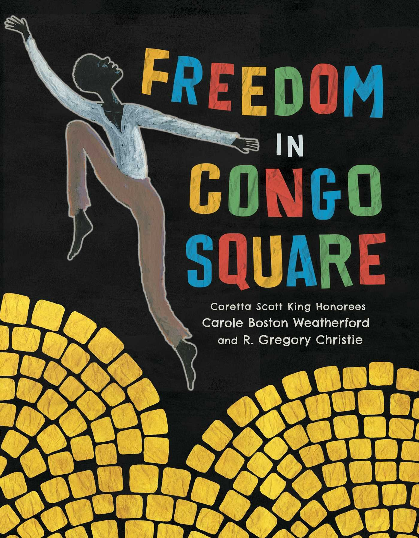 Freedom in Congo Square – Carole Boston Weatherford
