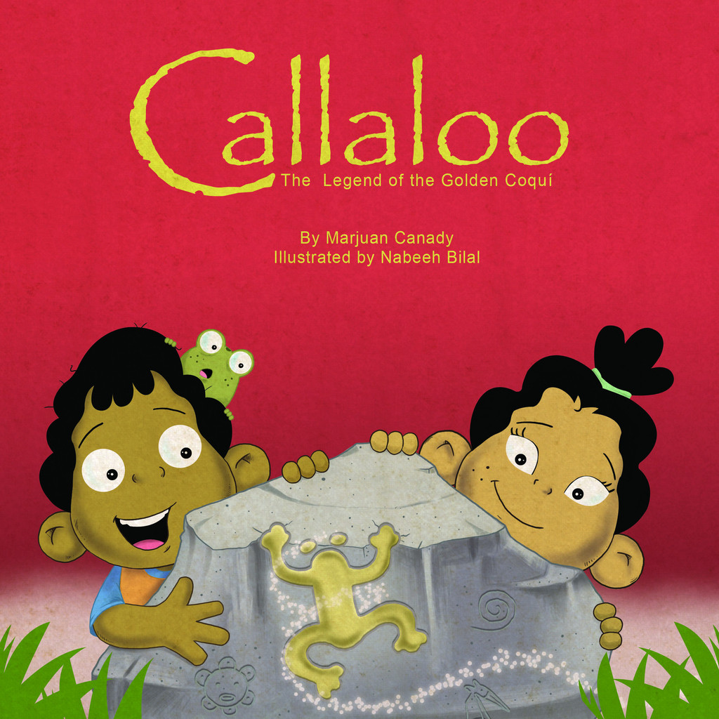 Callaloo: The Legend of the Golden Coquí - Marjuan Canady