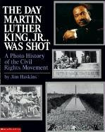 The Day Martin Luther King Jr. Was Shot – Jim Haskins