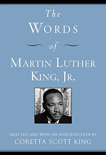 The Words of Martin Luther King, Jr. – Coretta Scott King