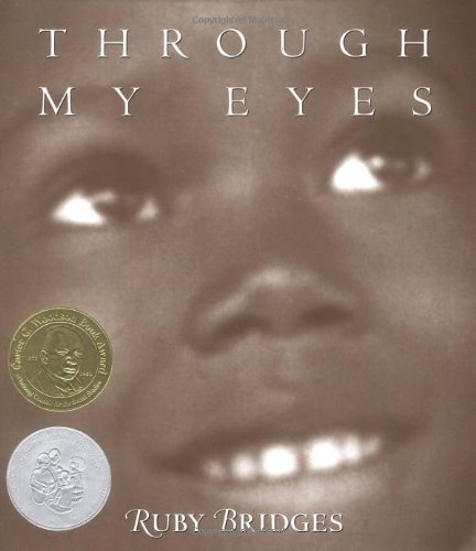 Through My Eyes – Ruby Bridges