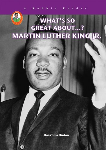What's So Great About...? Martin Luther King Jr. - KaaVonia Hinton