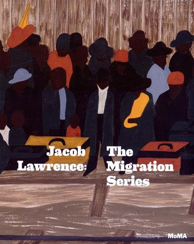 Jacob Lawrence: The Migration Series – Elizabeth Alexander
