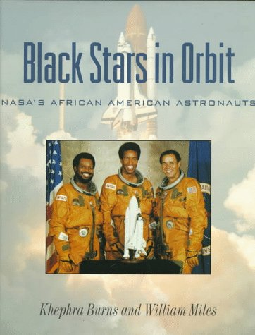 Black Stars in Orbit: NASA's African American Astronauts – Khephra Burns