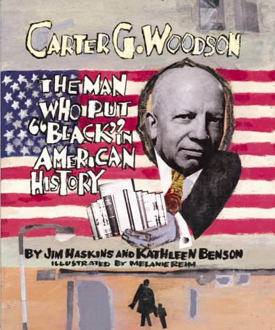 Carter G. Woodson: The Man Who Put