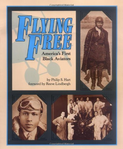 Flying Free: America's First Black Aviators – Philip S. Hart