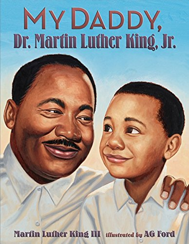 My Daddy, Dr. Martin Luther King, Jr. – Martin Luther King III