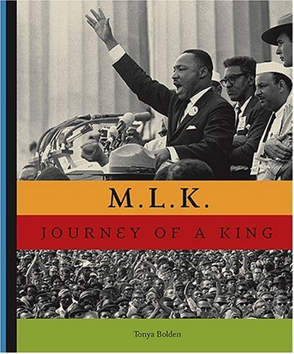 M.L.K.: The Journey of a King - Tonya Bolden