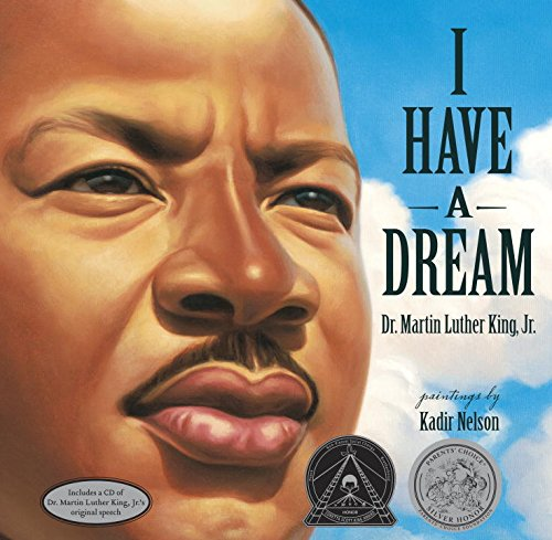 I Have a Dream – Dr. Martin Luther King Jr.