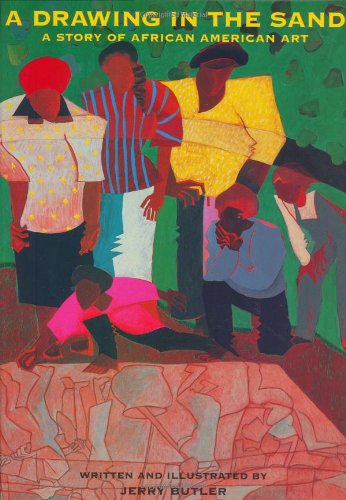 A Drawing in the Sand: A Story of African American Art – Jerry Butler