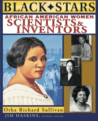 Black Stars: African American Women Scientists and Inventors – Otha Richardson Sullivan