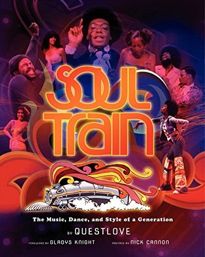 Soul Train: The Music, Dance, and Style of a Generation – Questlove