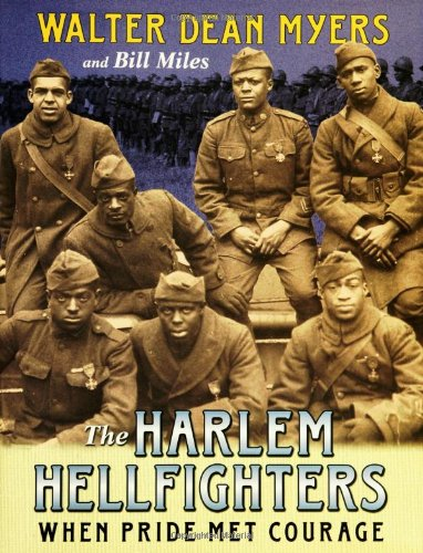 The Harlem Hellfighters: When Pride Met Courage – Walter Dean Myers