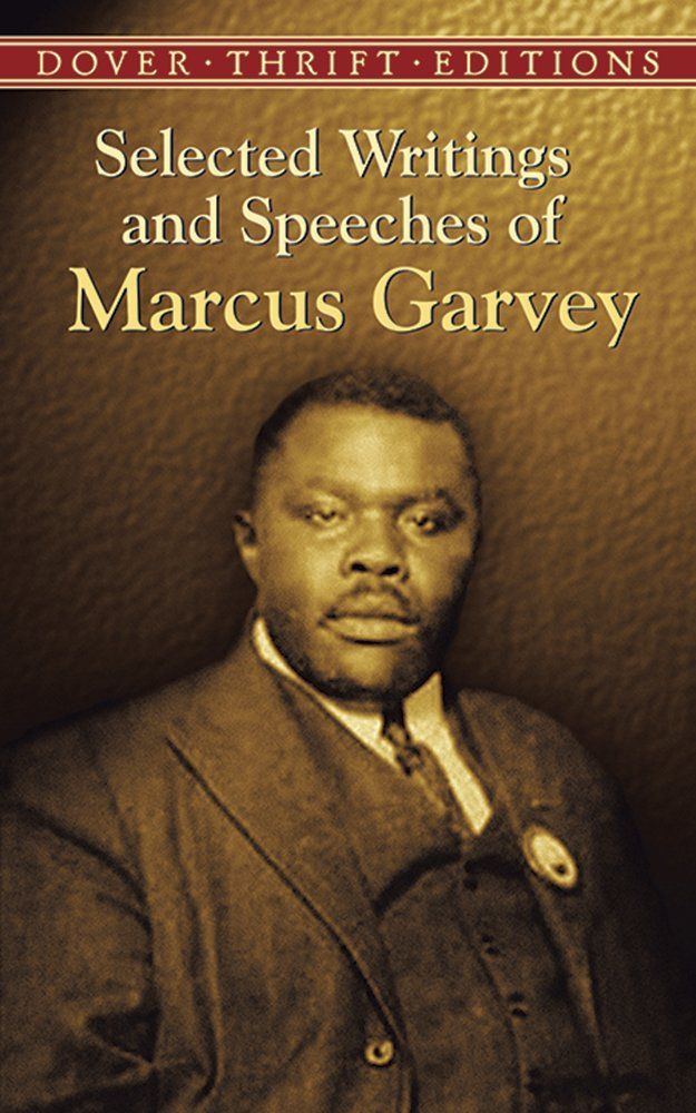 Selected Writings and Speeches of Marcus Garvey – Marcus Garvey