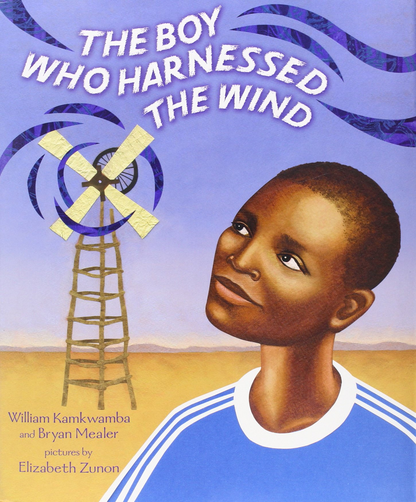 The Boy Who Harnessed the Wind – Kamkwamba
