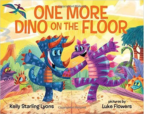 One More Dino on the Floor – Kelly Starling Lyons