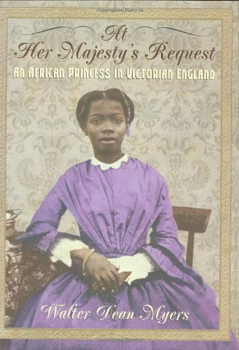 At Her Majesty's Request: An African Princess in Victorian England – Walter Dean Myers