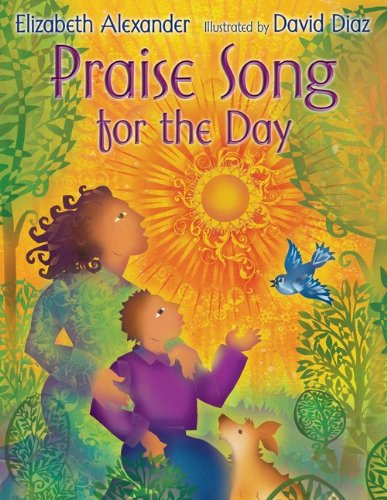 Praise Song for the Day – Elizabeth Alexander