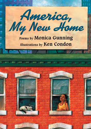 America, My New Home – Monica Gunning