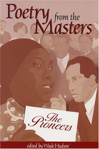 Poetry from the Masters: The Pioneers – Wade Hudson
