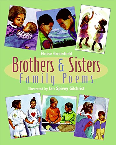 Brothers & Sisters: Family Poems – Eloise Greenfield