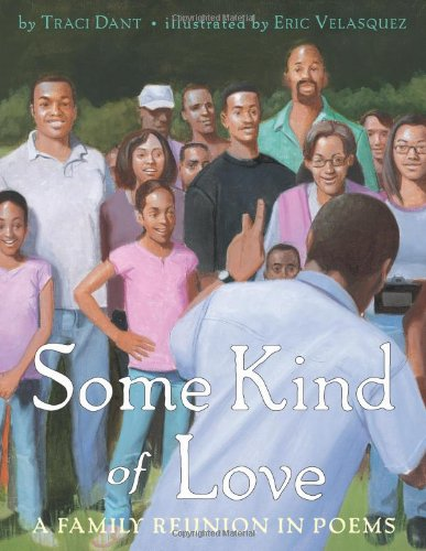 Some Kind of Love: A Family Reunion in Poems – Traci Dant