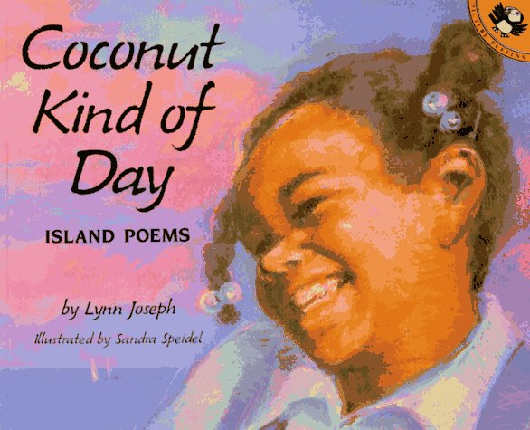 Coconut Kind of Day: Island Poems – Lynn Joseph