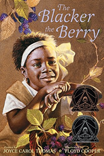 The Blacker the Berry – Joyce Carol Thomas