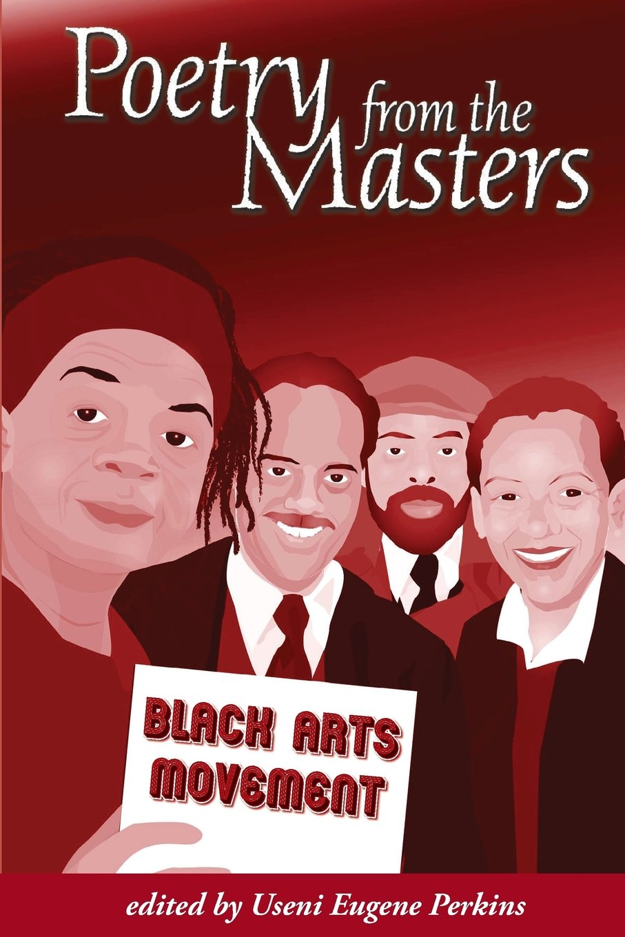 Poetry from the Masters: The Black Arts Movement – Useni Eugene Perkins
