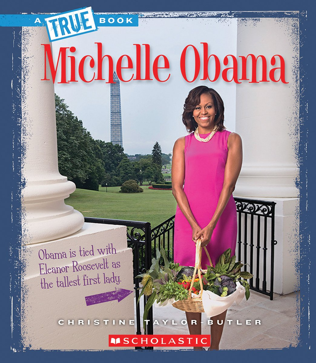 Michelle Obama – Christine Taylor-Butler
