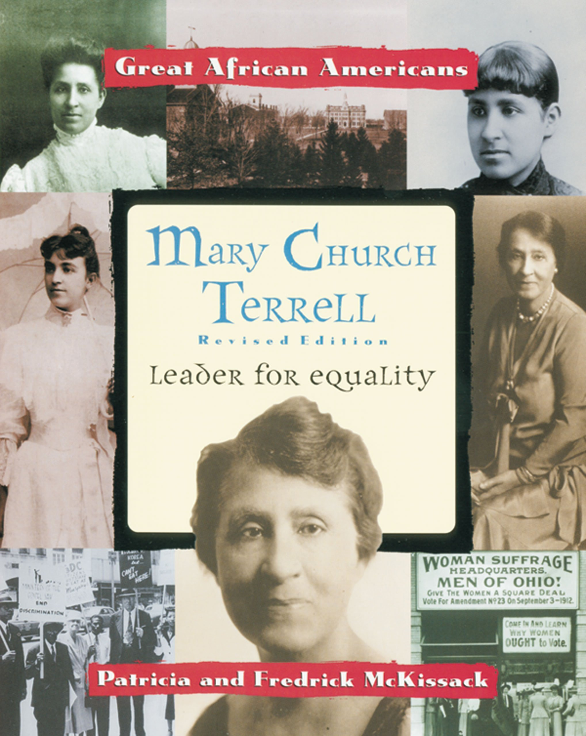 Mary Church Terrell: Leader for Equality – Patricia & Fredrick McKissack