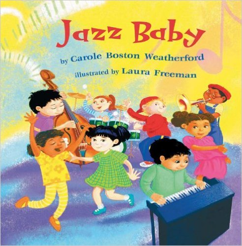 Jazz Baby – Carole Boston Weatherford