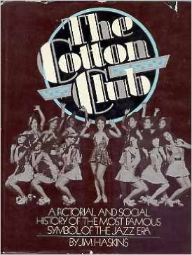 The Cotton Club – James Haskins