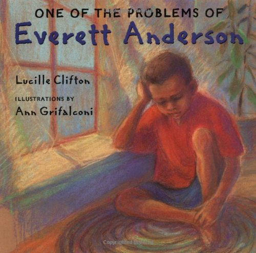 One of the Problems of Everett Anderson - Lucille Clifton